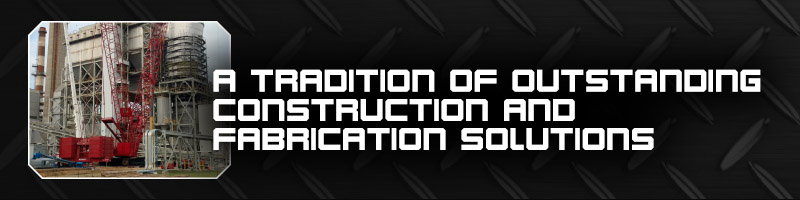 construction and fabrication solutions